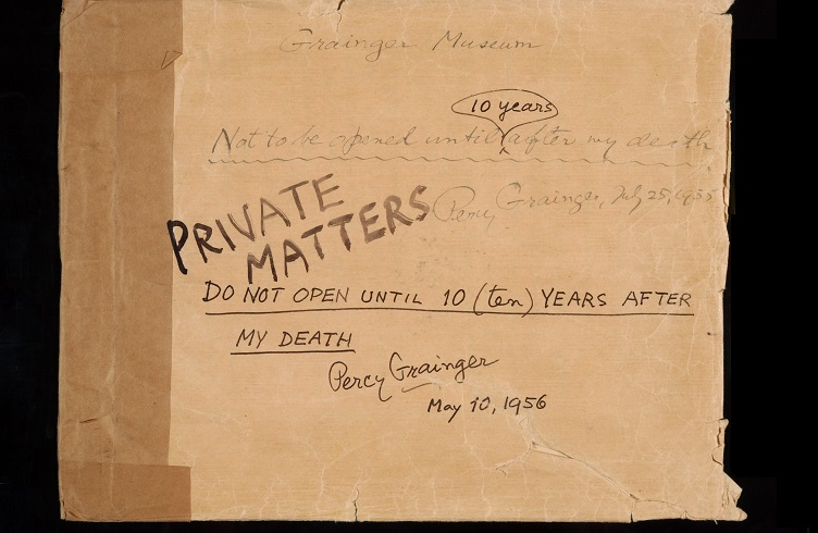 "An envelope on which is written ""Private Matters. Do not open until 10(ten) years after my death. Percy Grainger, May 10, 1956"""