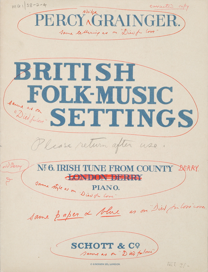 Publisher's proof copies of the Schott revised edition of Irish Tune From County Derry with Percy Grainger's corrections.